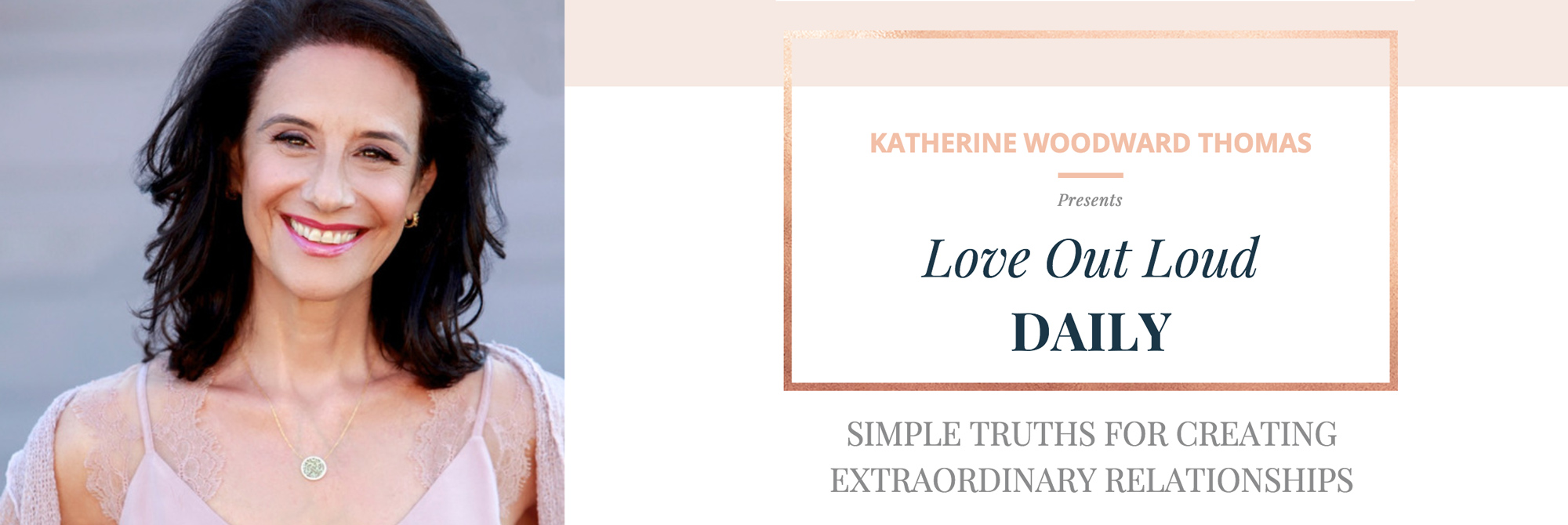 love out loud daily with katherine woodward thomas